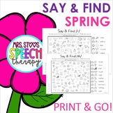 Spring Time Say & Find Print & Go Articulation Activity!