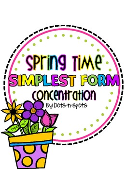 Spring Time Simplest Form Concentration