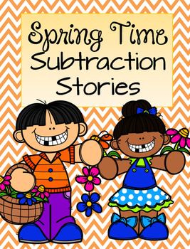 Spring Time Subtraction Stories