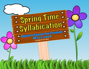 Spring Time Syllabication/ Parts of Speech, aligned to Com
