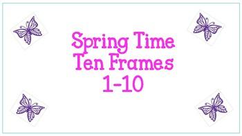 Spring Time Ten Frames