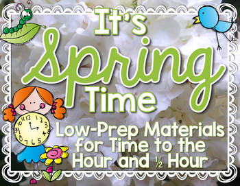 Time to the Hour and Half Hour: Spring Time