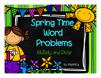 Word Problems: Multiply and Divide