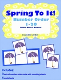 Spring To It!  Number Order 1-20  Before, After & Between