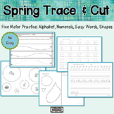 Spring Trace and Cut