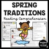Spring Traditions Reading Comprehension Informational Text Worksheet April