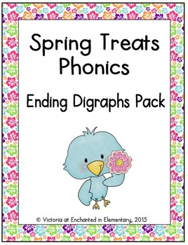 Spring Treats Phonics: Ending Digraphs Pack