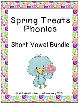 Spring Treats Phonics: Short Vowel Bundle