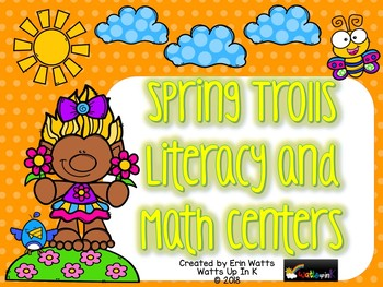Spring Trolls Literacy and Math Centers