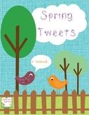 Spring Tweets Exit Tickets