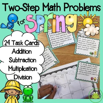 Two Step Word Problem Task Cards - Spring Themed