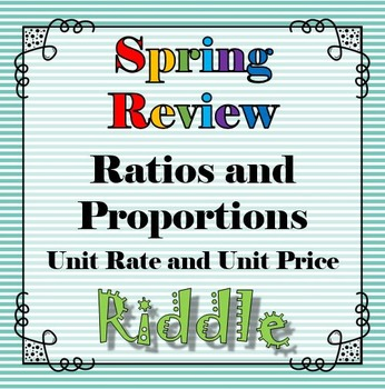 Spring Unit Rate and Price Riddle Review Activity...Math + Riddle = FUN!