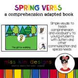 Spring Verbs A Comprehension Adapted Book