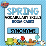 Spring Vocabulary BOOM CARDS: Synonyms