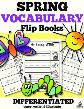 Spring Vocabulary Words Flip Books: Trace, Illustrate, and Write