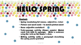 Spring Vocabulary (nouns adjectives, verbs)