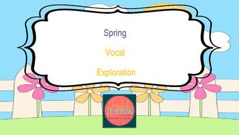 Spring Vocal Exploration