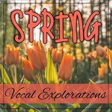 Vocal Explorations - Spring