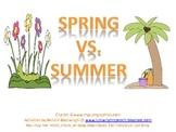 Spring Vs. Summer