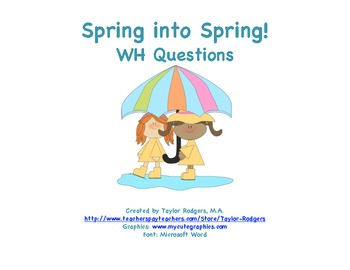 Spring WH Questions