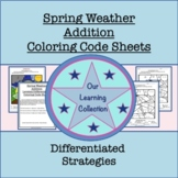 Color by Code Differentiated Addition Spring Weather Coloring