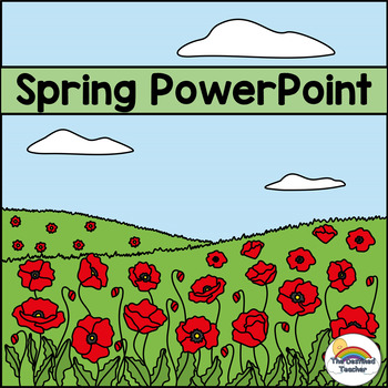 Spring Weather Seasons Powerpoint (Weather, Animals, Changes to Plants)