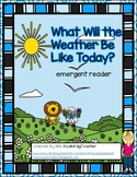 "Spring Weather emergent reader - ""What Will the Weather Be"