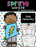 Spring Word Fill   Vocabulary Words   Writing Center   Word Wall