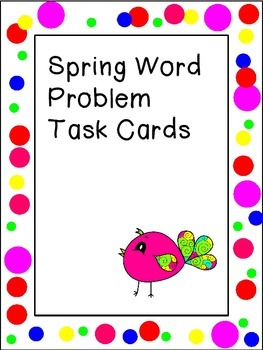 Spring Word Problem Task Cards