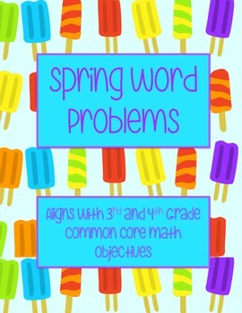 Spring Word Problems- 3rd Grade & 4th Grade