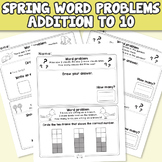 Spring Word Problems Addition to 10 - Kindergarten, First Grade Worksheets