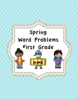 Spring Word Problems First Grade