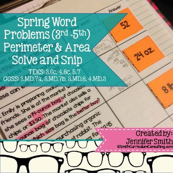 Spring Word Problems Solve and Snip- Area and Perimeter- Common Core