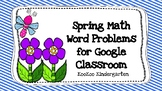 Google Classroom Spring Math Word Problems