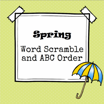 Spring Word Scramble and ABC Order Cut and Paste
