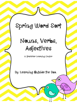 Spring Word Sort: Nouns, Verbs, Adjectives