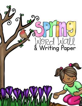 Spring Word Wall and Writing Paper