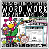 Print & Digital Spring Spelling Activities for Any List, Word Work Centers