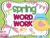 Spring Word Work Activities