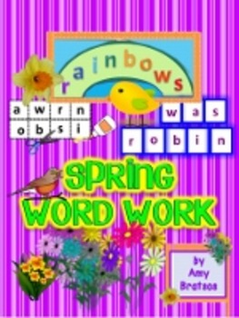 Spring Word Work - Building Words & Spelling Literacy Center Activities