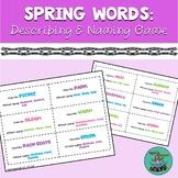Spring Words: Describing and Naming to Description, Speech-Language Game