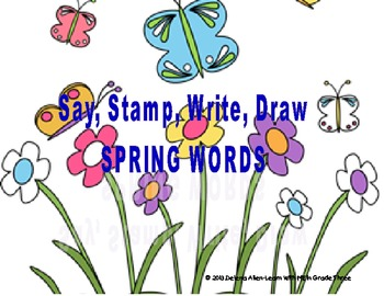 Spring Words-Say, Stamp, Write, Draw