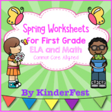 Spring Worksheets for First Grade - ELA and Math - Common