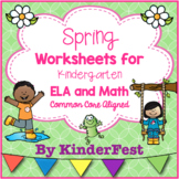 Spring Worksheets for Kindergarten - ELA and Math - Common Core Aligned