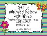 Spring Write Numbers Before and After {Differentiated & Aligned to Common Core}
