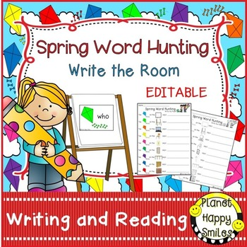 Spring Write the Room (EDITABLE)  ~ Spring Word Hunting