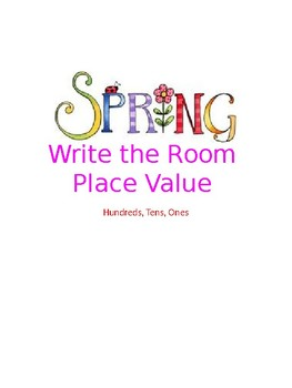 Spring Write the Room Place Value