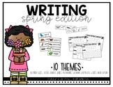 Writing: Spring Edition