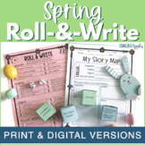 Spring Writing Activity - Roll & Write Center- Distance Learning