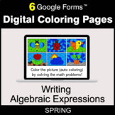 Spring: Writing Algebraic Expressions - Digital Coloring Pages   Google Forms